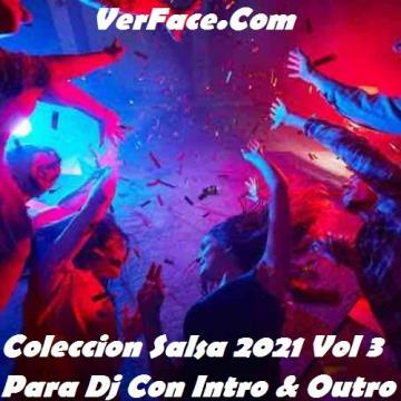 Coleccion Salsa 2021 Vol 3 Para Dj Con Intro & Outro