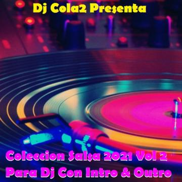 Coleccion Salsa 2021 Vol 2 Para Dj Con Intro & Outro