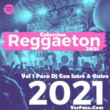 Coleccion Reggaeton 2021 Vol 1 Para Dj Con Intro & Outro