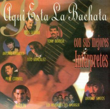 VA - Aqui Esta la Bachata, Vol. 1 (1994) CD Completo