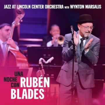 Jazz At Lincoln Center Orchestra & Wynton Marsalis – Una Noche con Rubén Blades 2018