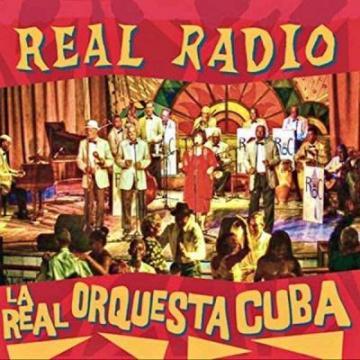 La Real Orquesta Cuba - Real Radio 2018