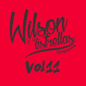 Wilson Y Sus Estrellas - Ven Pa' Ca' Vol. 11 (2014) CD Completo