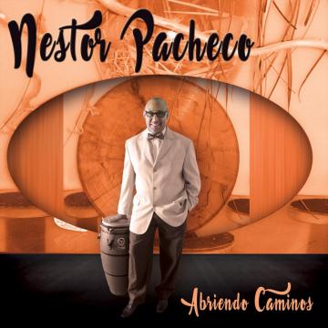 Nestor Pacheco - Abriendo Caminos (2018) CD Completo