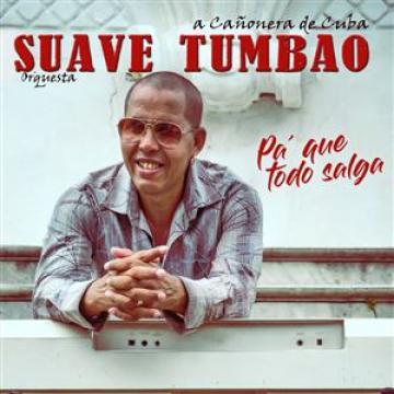 Suave Tumbao - PA´ QUE TODO SALGA (2018) CD Completo