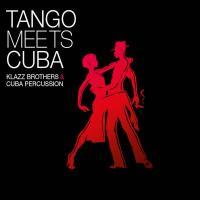 Klazz Brothers & Cuba Percussion-Tango Meets Cuba-Cd Completo