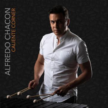 Alfredo Chacón - Caliente Corner (2018) CD Completo