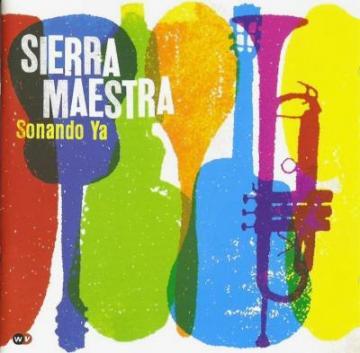 Sierra Maestra - Sonando Ya (2014)