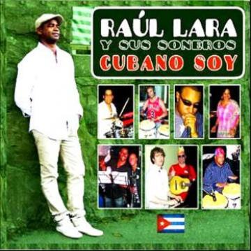RAUL LARA - Cubano Soy