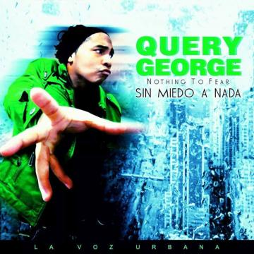 Query George - Sin Miedo a Nada (2018) CD COMPLETO