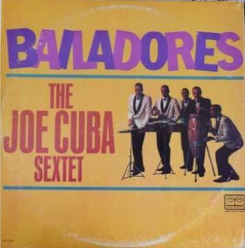 THE JOE CUBA SEXTET - Bailadores