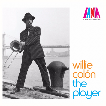 PEDIDO - Willie Colón - A Man and His Music_ The Player (2016) CD Completo