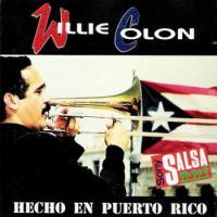 PEDIDO - WILLIE COLON - Hecho En Puerto Rico