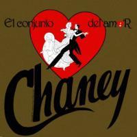 CONJUNTO CHANEY - El Conjunto Del Amor