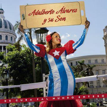 ADALBERTO ALVAREZ Y SU SON - De Cuba Pa'l Mundo Entero (2018)
