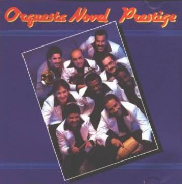 ORQUESTA NOVEL - Prestige