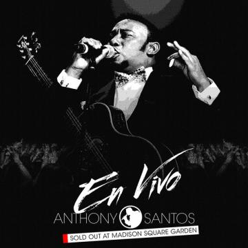 Anthony Santos - En Vivo - Sold out at Madison Square Garden (2014) CD Completo