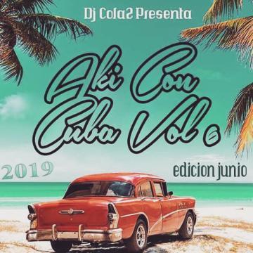 Aki Con Cuba Vol 6 (2019) CD Completo
