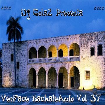 VerFace BachateAndo Vol 37 (2020) CD Completo
