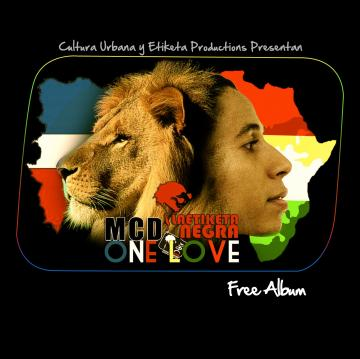 Mcd La Etiketa Negra - One Love free Album (2012) Cd Completo