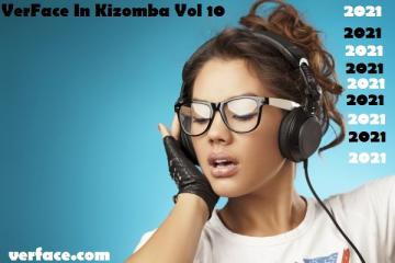 VerFace In Kizomba Vol 10 (2021)