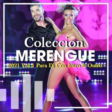 Coleccion Merengue 2021 Vol 1 Para Dj Con Intro & Outro