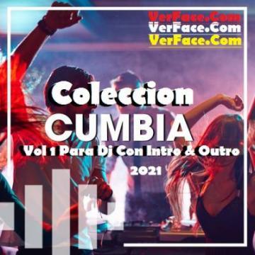 Coleccion Cumbia 2021 Vol 1 Para Dj Con Intro & Outro