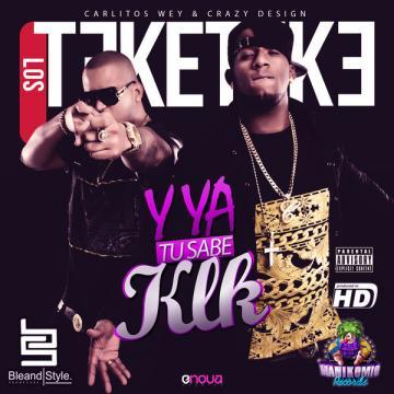 Los Teke Teke – Y Ya Tu Sabe Klk (2015) CD Completo