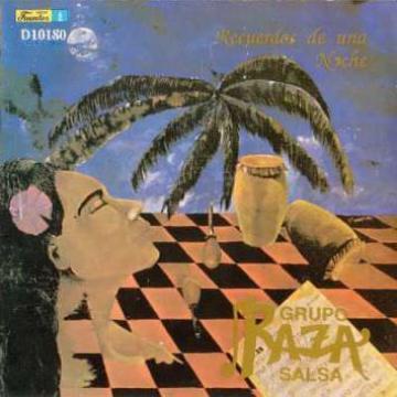 PEDIDO - GRUPO RAZA SALSA - Recuerdos De Una Noche
